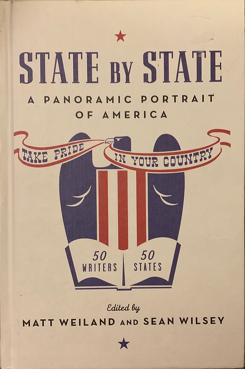 State by State edited by Matt Weiland and Sean Wilsey