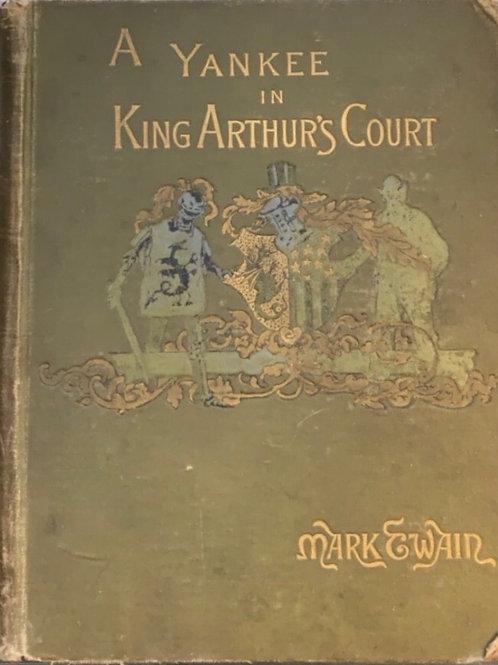 A Yankee in King Arthur's Court by Mark Twain