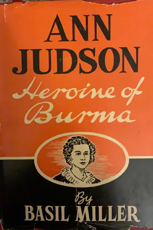 Heroine of Burma by Ann Judson