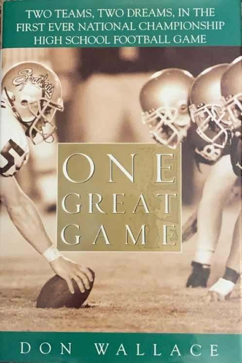 One Great Game by Don Wallace