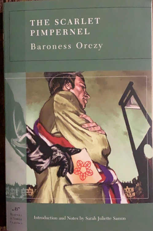 The Scarlet Pimpernel by Baroness Orezy