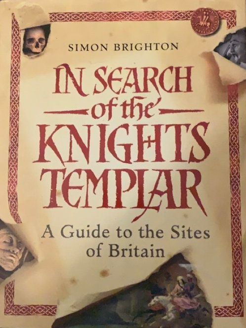 In Search of the Knights Templar by Simon Brighton
