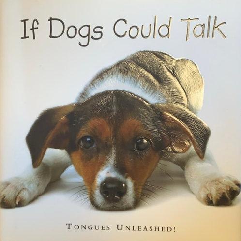 If Dogs Could Talk by Joel Zadak