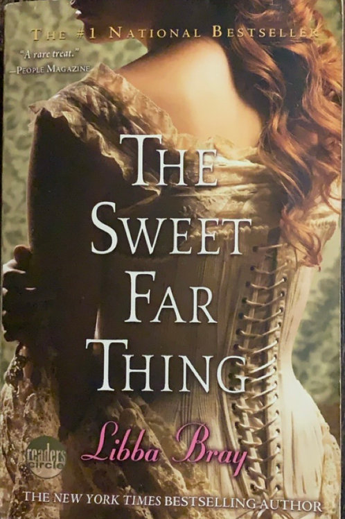 The Sweet Far Thing by Libby Bray
