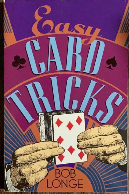 Easy Card Tricks by Bob Longe
