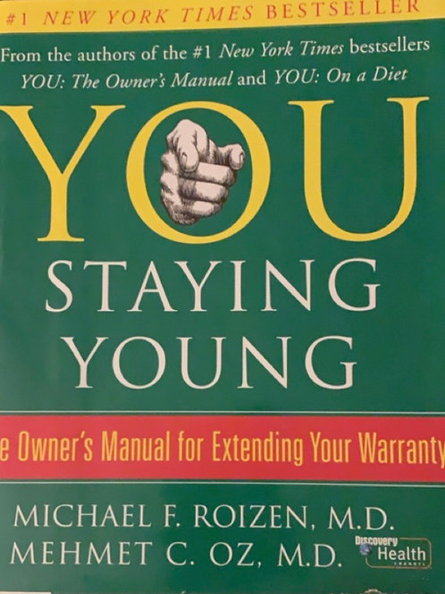 You Staying Young by Michael F. Roizen