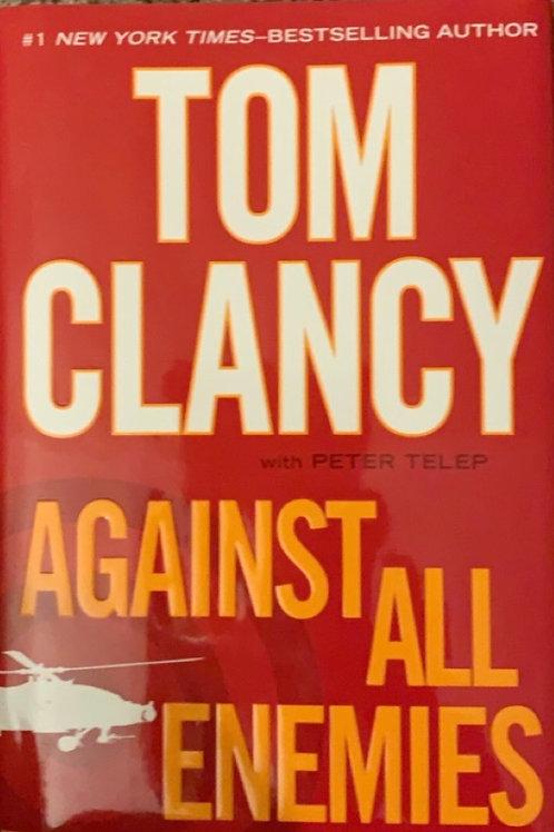 Against All Enemies by Tom Clancy