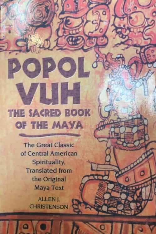 Popol Vuh Translated by Allen J Christenson