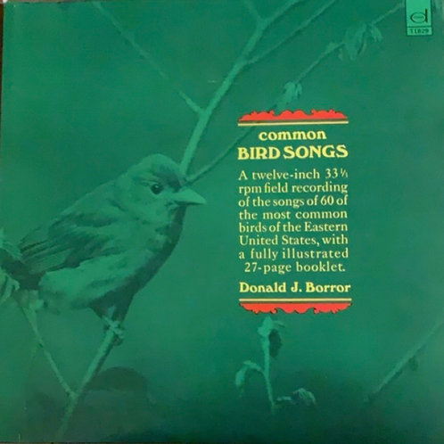 Common Bird Songs by Donald J. Borror
