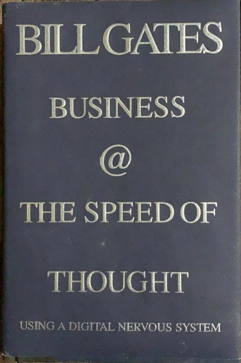 Business at the Speed of Thought by Bill Gates