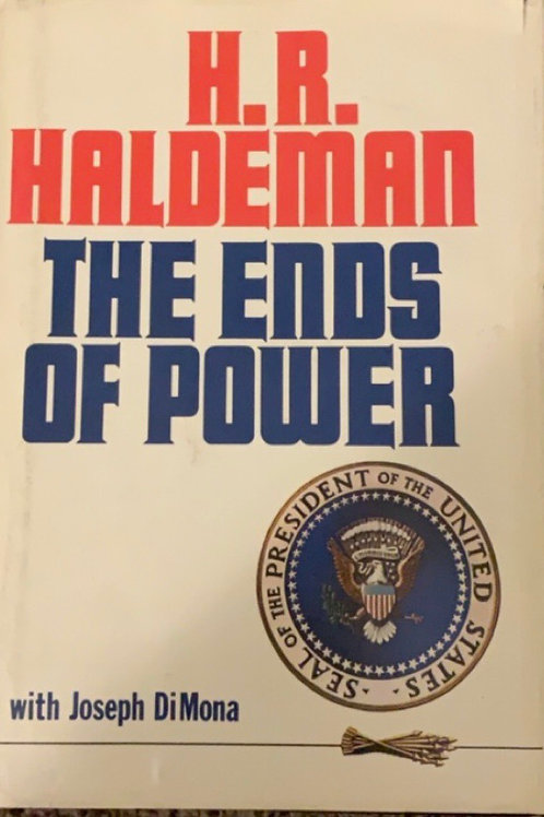 Th Ends of Power by H. R. Haldeman