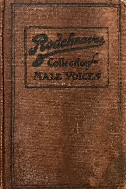 Rodeheaver Collection for Male Voices by Dr. J. B. Herbert