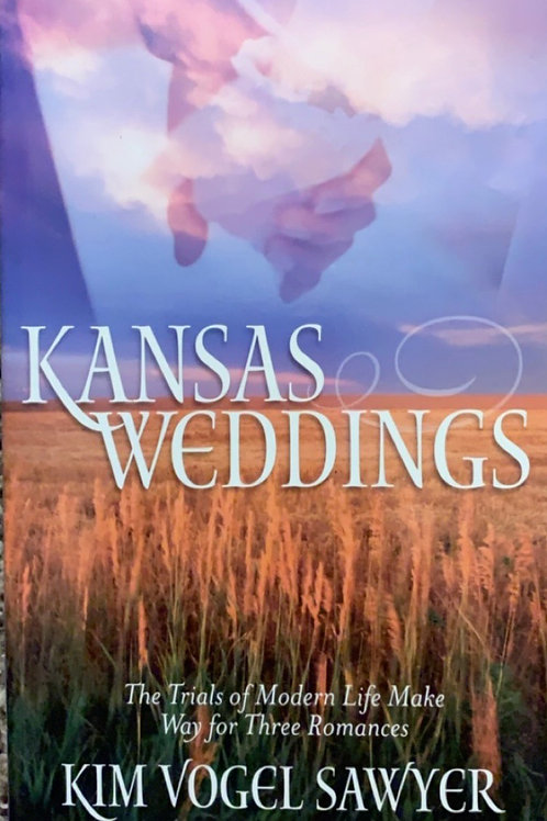 Kansas Weddings by Kim Vogel Sawyer