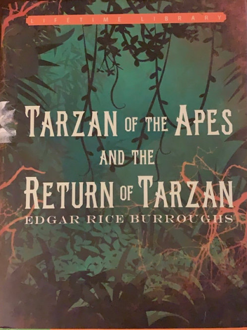 Tarzan of the Apes and the Return of Tarzan by Edgar Rice Burroughs