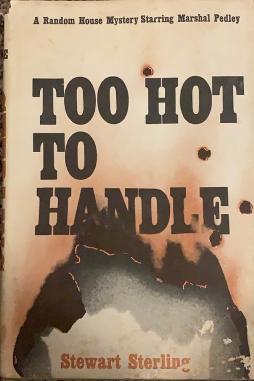 Too Hot to Handle by Stewart Sterling