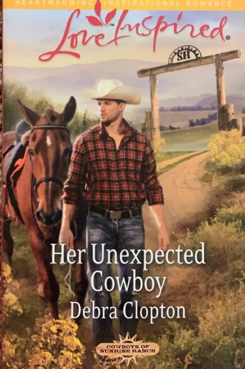 Her Unexpected Cowboy by Debra Clopton