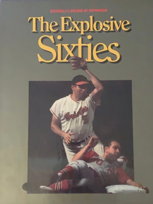 The Explosive Sixties by William B. Mead
