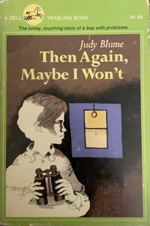 Then Again Maybe I Won't by Judy Blume
