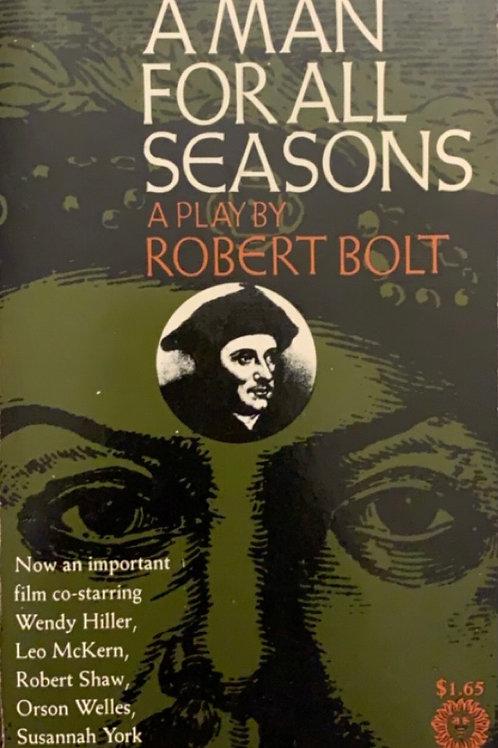 A Man For all Season by Robert Bolt