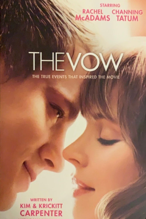 The Vow by Kim and Krickitt Carpenter