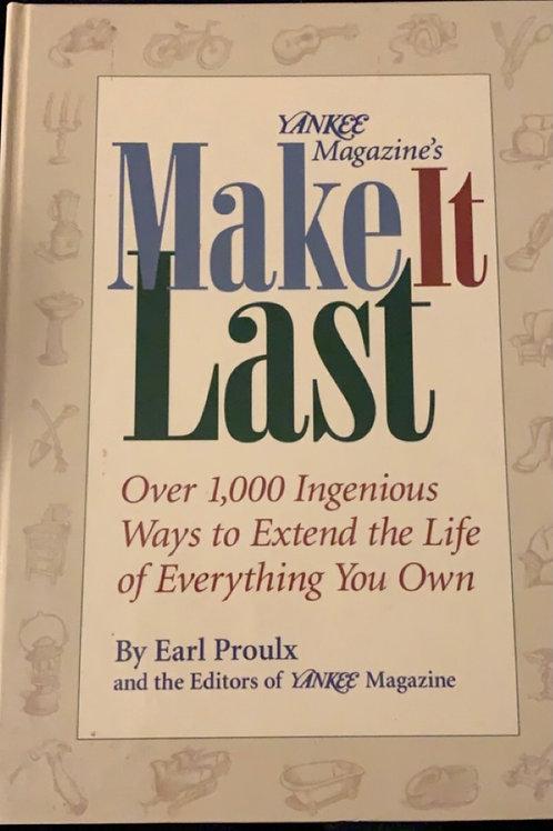 Make It Last by Earl Proulx