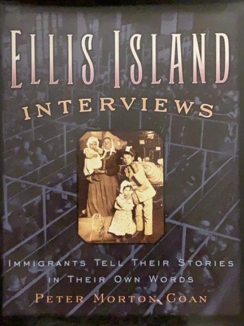 Ellis Island Interviews by Peter Morton Coan