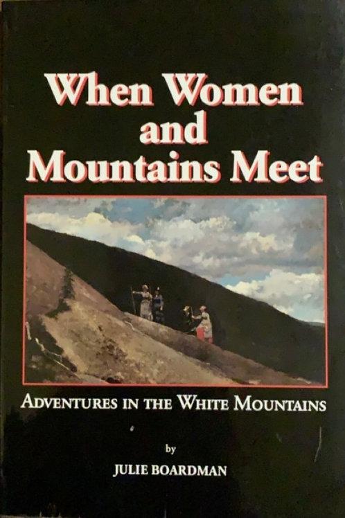When Women and Mountains Meet by Julie Boardman