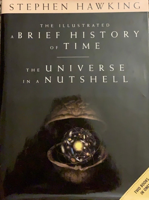 A Brief History of Time and The Universe in a Nutshell by Stephen Hawking