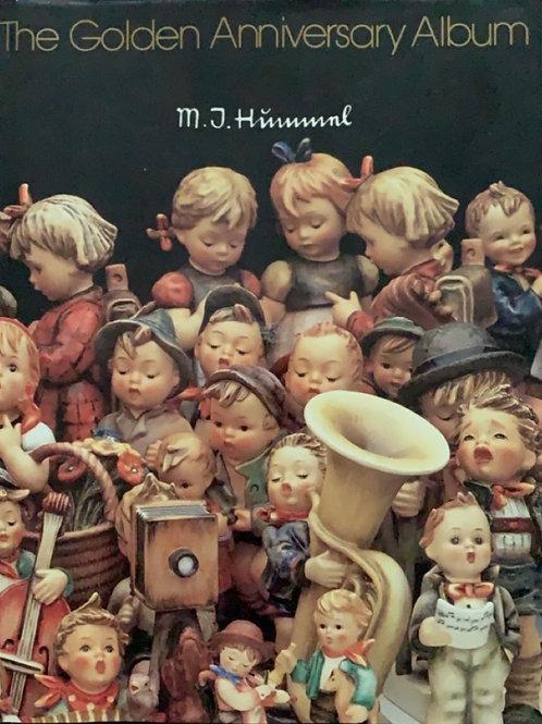The Golden Anniversary Album by M. J. Hummel