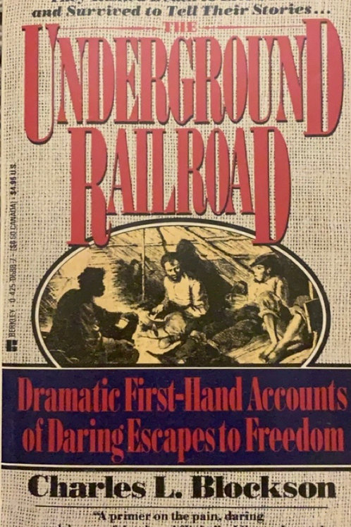 The Underground Railroad by Charles L  Blockson