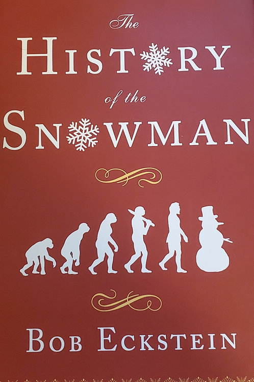 The History of the Snowman by Bob Eckstein