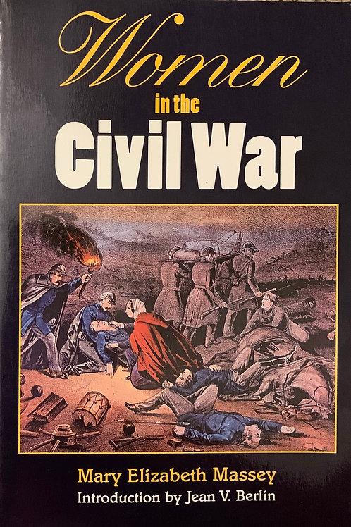 Women in the Civil War by Mary Elizabeth Massey