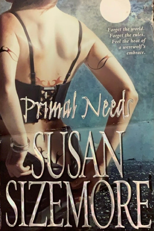 Primal Needs by Susan Sizemore