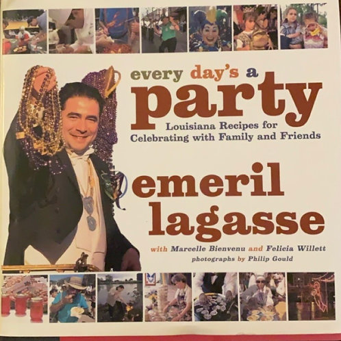 Every day's a Party by Emeril Lagasse