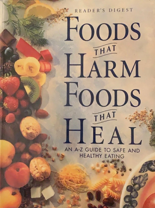 Foods that Harm Foods that Heal by Suzanne Weis