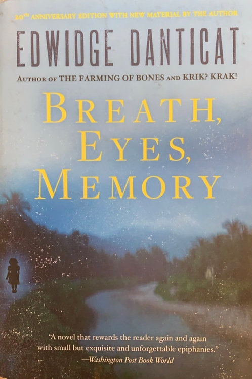 Breath, Eyes, Memory by Edwidge Danticat
