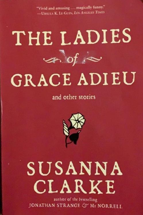 The Ladies of Grace Adieu by Susanna Clarke