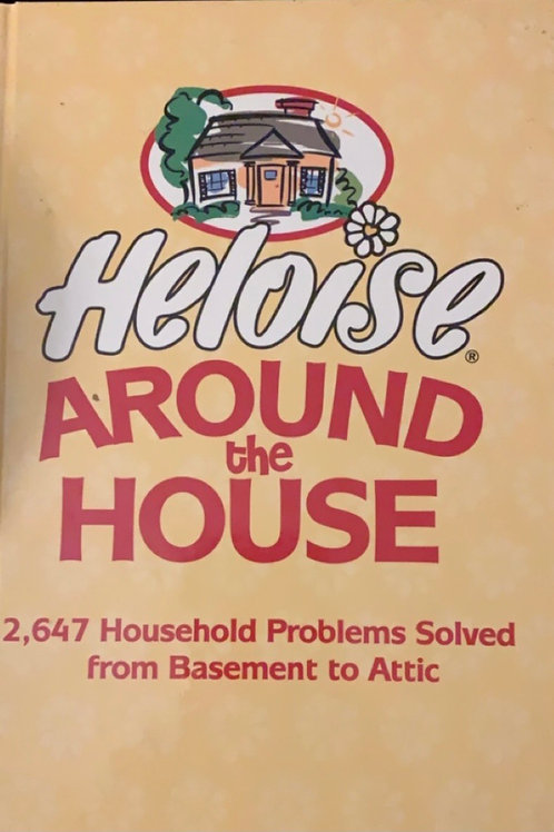 Heloise Around the House