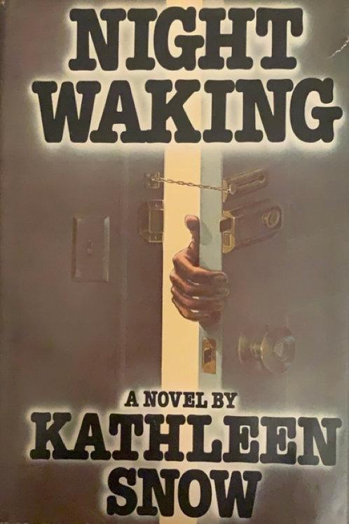 Night Walking by Kathleen Snow