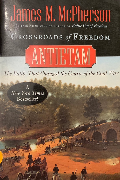 Crossroads of Freedom by James M McPherson