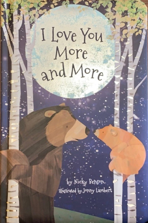 I Love You More and More by Nicky Benson