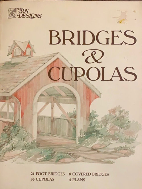 Bridges and Cupolas by Janet and Richard Strombek