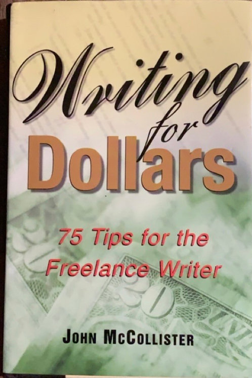 Writing for Dollars by John McCollister