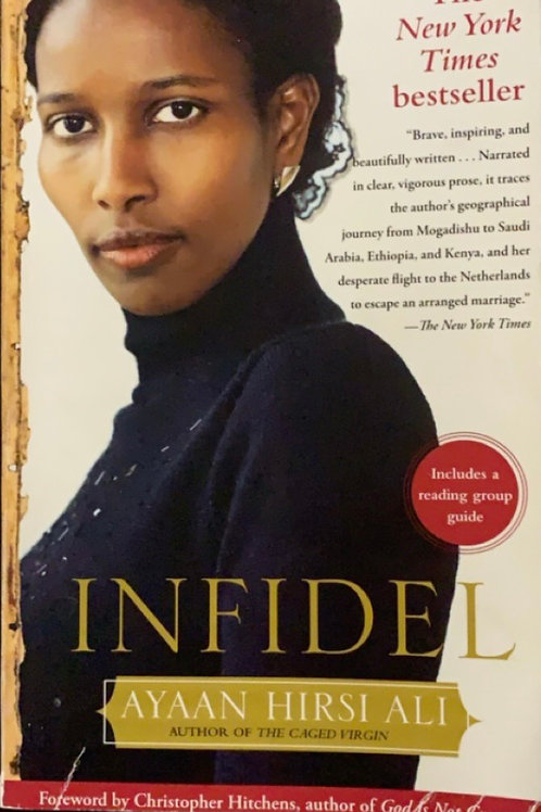 Infidel by Ayaan Hirst Ali