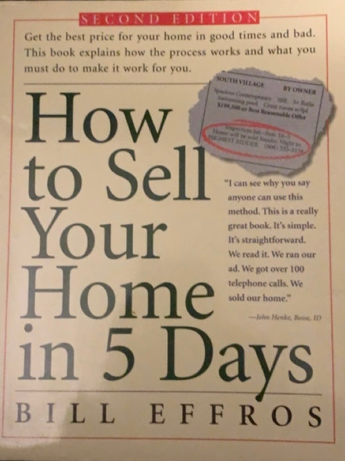 How to Sell Your Home in 5 Days by Bill Effros