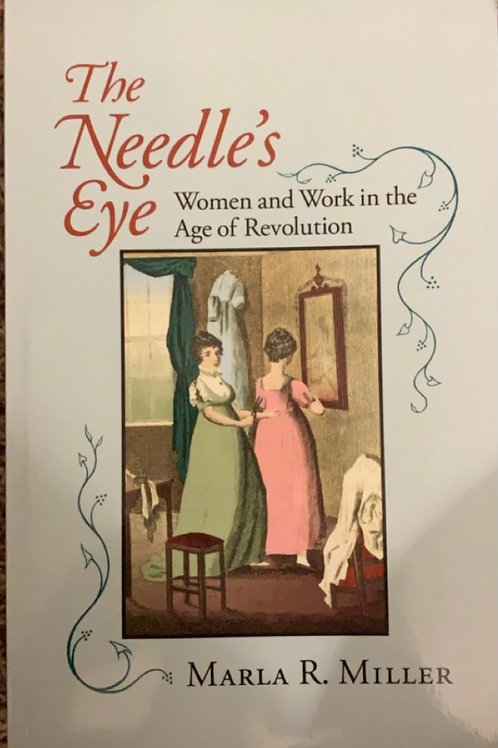 The Needle's Eye by Marla R. Miller