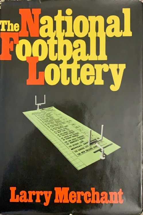 The National Football Lottery by Larry Merchant