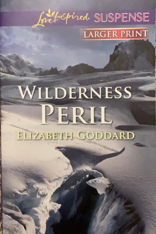 Wilderness Peril by Elizabeth Goddard