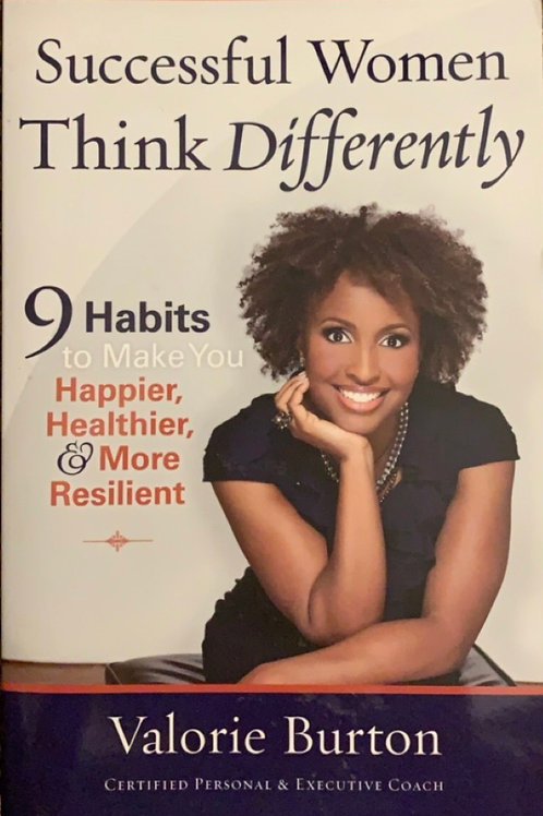 Successful Women Think Diferently by Valorie Burton