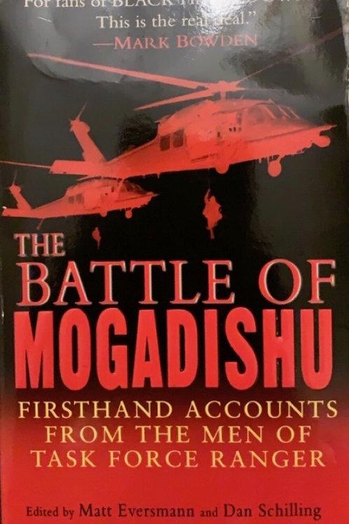 The Battle of Mogadishu edited by Matt Eversmann and Dan Schilling